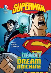 Superman: The Deadly Dream Machine