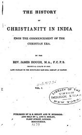 The History of Christianity in India: Volume 1