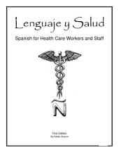 Lenguaje y Salud: Spanish for Health Care Workers and Staff