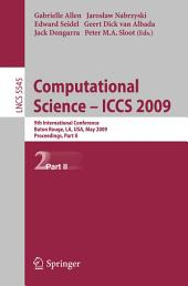 Computational Science – ICCS 2009: 9th International Conference Baton Rouge, LA, USA, May 25-27, 2009 Proceedings, Part 2