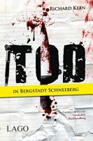 Tod in Bergstadt Schneeberg PDF