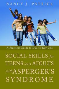 Social Skills for Teenagers and Adults with Asperger Syndrome PDF