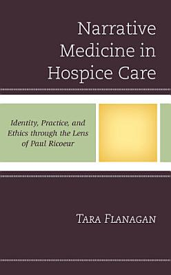 Narrative Medicine in Hospice Care PDF