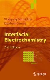 Interfacial Electrochemistry: Edition 2