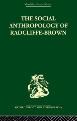 The Social Anthropology of Radcliffe Brown PDF