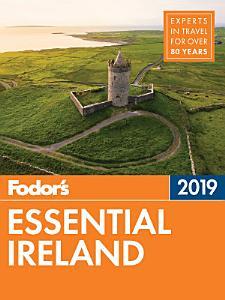 Fodor s Essential Ireland 2019 PDF
