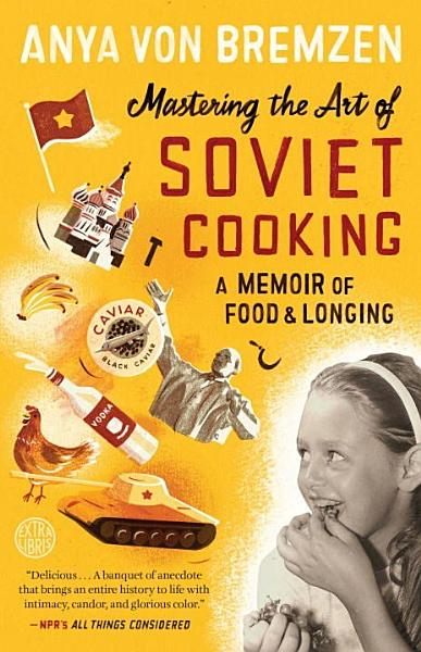 Download Mastering the Art of Soviet Cooking Book