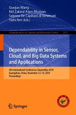 Dependability in Sensor, Cloud, and Big Data Systems and Applications