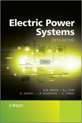 Electric Power Systems: Edition 5