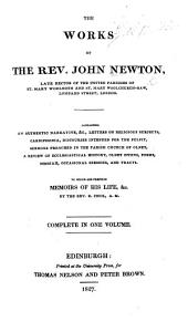 The Works of the Rev. John Newton. ... To which are Prefixed Memoirs of His Life, Etc. by ... R. Cecil