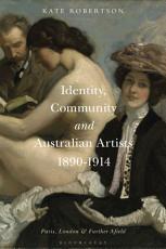 Identity  Community and Australian Artists  1890 1914 PDF