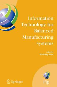 Information Technology for Balanced Manufacturing Systems PDF