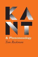 Kant and Phenomenology