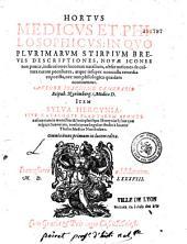 Hortus medicus et philosophicus, in quo plurimarum stirpium breves descriptiones... continentur, auctore Joachimo Camerario,...