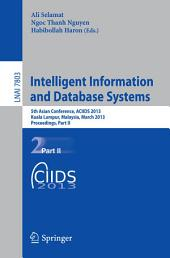 Intelligent Information and Database Systems: 5th Asian Conference, ACIIDS 2013, Kuala Lumpur, Malaysia, March 18-20, 2013, Proceedings, Part 2