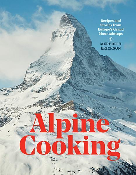 Download Alpine Cooking Book