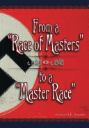 From a Race of Masters to a Master Race
