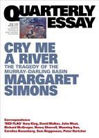 Quarterly Essay 77 Cry Me a River PDF