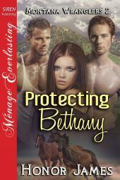 Protecting Bethany [Montana Wranglers 2]