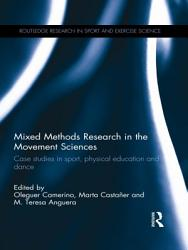 Mixed Methods Research In The Movement Sciences Book PDF