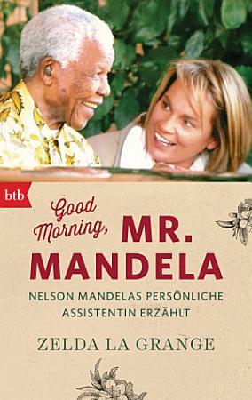 Good Morning  Mr  Mandela PDF