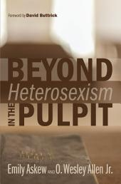 Beyond Heterosexism in the Pulpit