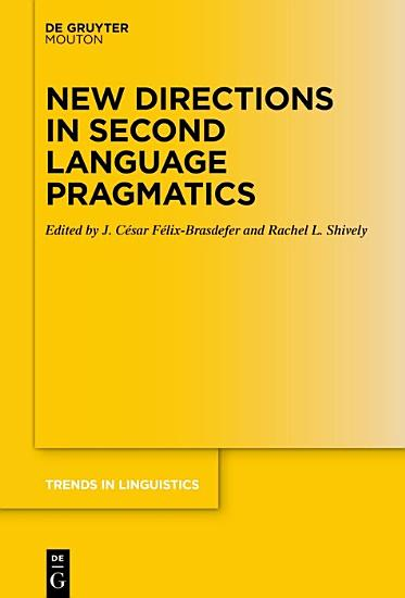 New Directions in Second Language Pragmatics PDF