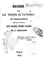 Recordi per le truppi di fanteria in Campagna compilati e dedicati alle guardie civiche italiane da ---