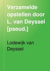 Verzamelde opstellen door L. van Deyssel [pseud.]: Volume 4