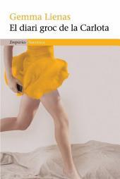 El diari groc de la Carlota