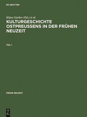 Kulturgeschichte Ostpreussens in der Fr  hen Neuzeit PDF