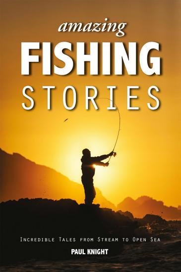 Amazing Fishing Stories PDF