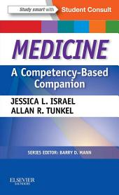 Medicine: A Competency-Based Companion E-Book: With STUDENT CONSULT Online Access