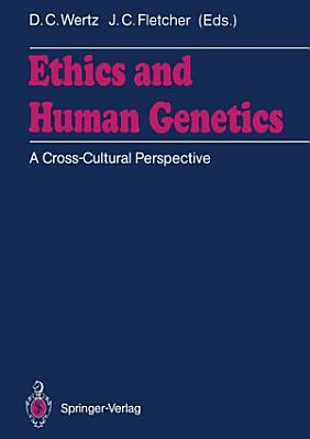 Ethics and Human Genetics