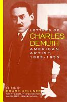 Letters of Charles Demuth  American Artist  1883 1935 PDF