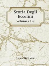 Storia Degli Eccelini: Volume 1