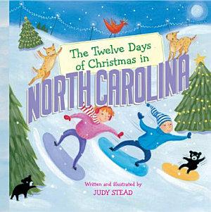 The Twelve Days of Christmas in North Carolina