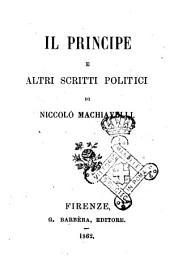 Il Principe e altri scritti politici di Niccolò Machiavelli