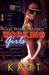 Working Girls: Carl Weber Presents