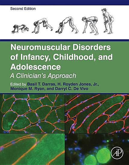 Neuromuscular Disorders of Infancy  Childhood  and Adolescence PDF