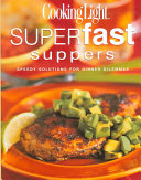 Cooking Light Superfast Suppers Book PDF