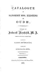 A Catalogue of Sanskrit Manuscripts Existing in Oudh