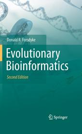 Evolutionary Bioinformatics: Edition 2