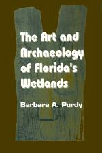 The Art and Archaeology of Florida's Wetlands