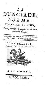 La Dunciade: poëme, Volume1