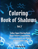 Coloring Book of Shadows - Zodiac Signs Coloring Book