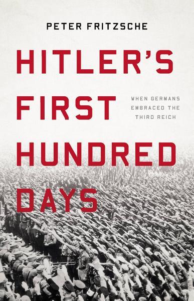 Download Hitler s First Hundred Days Book