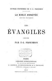 La Bible annotée: (Nouveau Testament) : les Évangiles