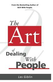 The Art of Dealing With People
