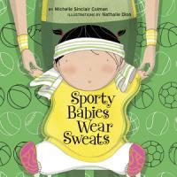 Sporty Babies Wear Sweats PDF